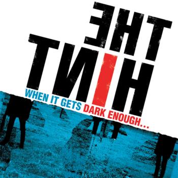 THE HINT - WHEN IT GETS DARK ENOUGH... (LP)