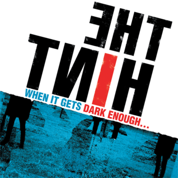 THE HINT - WHEN IT GETS DARK ENOUGH... (LP)